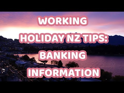 Working Holiday New Zealand | Banking Information
