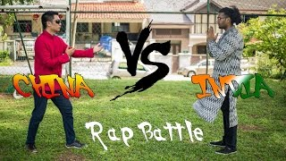 China VS India : RAP BATTLE