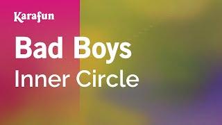 Karaoke Bad Boys - Inner Circle *