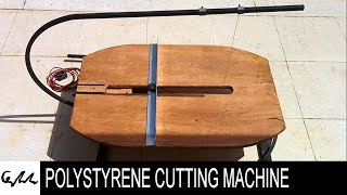 DIY Extreme polystyrene cutting machine