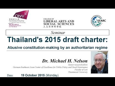 Thailand's 2015 draft charter: Abusive constitution-making by an authoritarian regime By Dr. Nelson