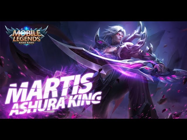 Mobile Legends: Bang Bang! New Hero |Ashura King| Martis