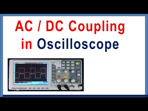 Oscilloscope use, AC and DC coupling