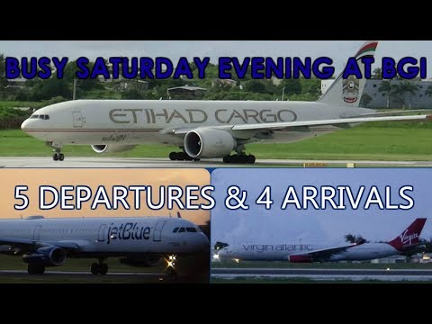 Busy Saturday Evening at BGI || 5 Departures & 4 Arrivals