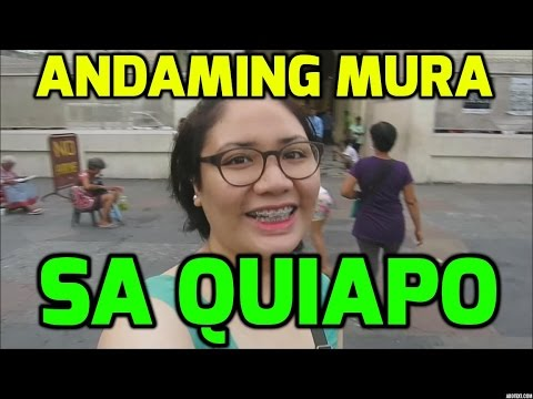 ANDAMING MURA SA QUIAPO!!! - MichelleFamilyDiary