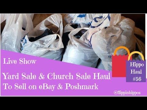 LIVE SHOW: Yard Sale & Church Sale Haul   To Sell on eBay & Poshmark