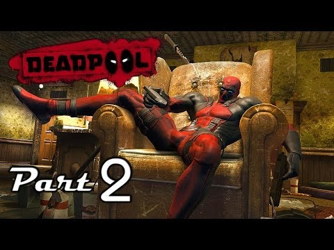 Game bựa: Deadpool (Video Game) - Part 2: Blah blah... (Walkthrough/Playthrough) by Pờ Rờm