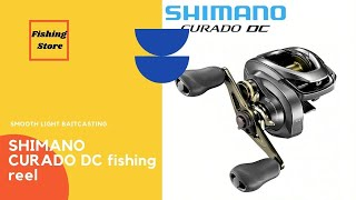 SHIMANO CURADO DC fishing reel which body Smooth light baitcasting