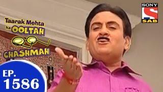 Taarak Mehta Ka Ooltah Chashmah - तारक मेहता - Episode 1586 - 15th January 2015