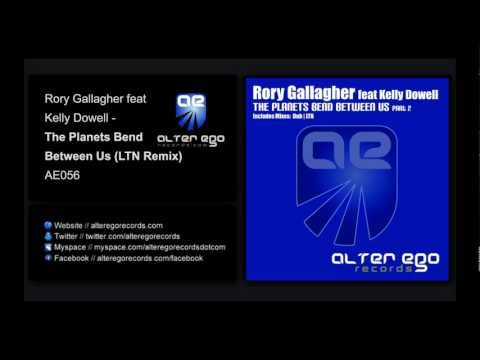 Rory Gallagher Feat Kelly Dowell - The Planets Bend Between Us (LTN Remix) [Alter Ego Records]