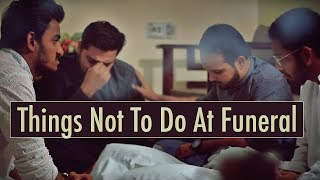 Things Not To Do At Funeral   The Idiotz   Funny Sketch