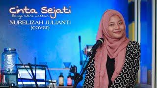 Cinta Sejati - Bunga Citra Lestari || NURELIZAH JULIANTI (cover)
