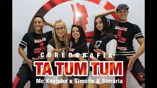Baixar Ta Tum Tum - Mc Kevinho ft. Simone e Simária - Coreografia | Cia Mais Dança Oficial