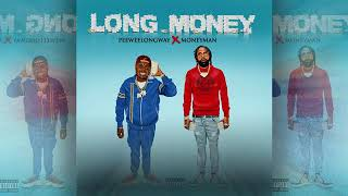 Gambar cover PeeWee Longway x Money Man - Long Money (Audio)