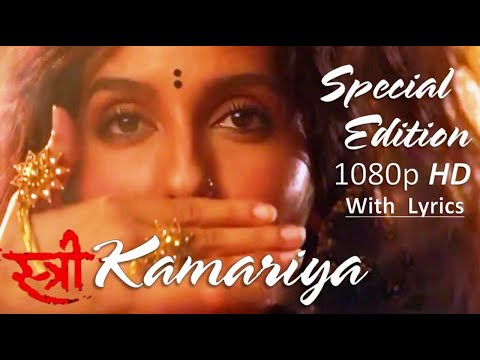 Kamariya | 1080p FHD Video With Lyrics | STREE | Nora Fatehi | Rajkummar |Aastha G, Divya