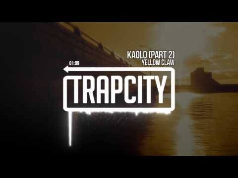 Yellow Claw - Kaolo Pt. 2