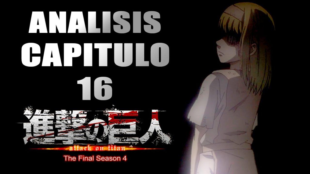 Análisis y Opinión: Shingeki no Kyojin Season 4 | Capitulo 16 (FINAL)
