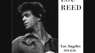 Lou Reed - 9 You Wear It So Well ( Live Los Angeles 1976-12-01 )