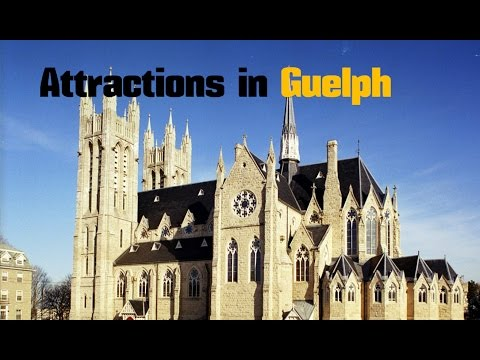 Top 10. Best Tourist Attractions In Guelph - Ontario