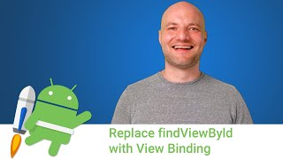 Android Jetpack: Replace findViewById with view binding