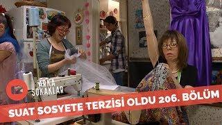Suat Sosyete Terzisi Oldu Televizyona Çıktı 206. Bölüm