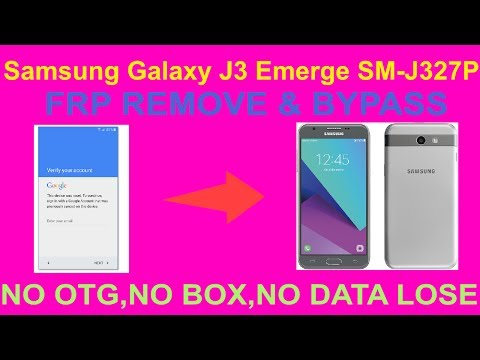 Samsung Galaxy J3 Emerge SM-J327P FRP REMOVE & BYPASS - Most