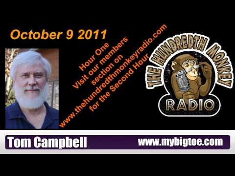Tom Campbell on the Hundredth Monkey Radio oct 9 2011 Hour One.avi