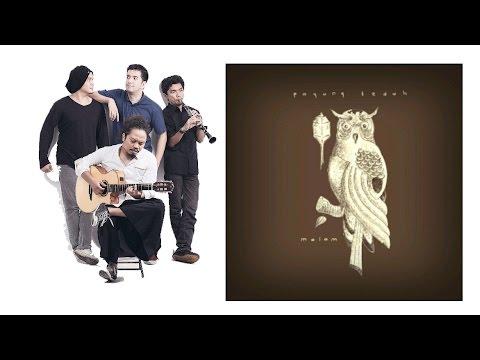 Payung Teduh - Sahabat (NEW ALBUM 2015)