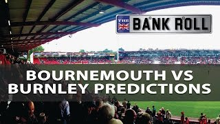 Bournemouth vs Burnley   Premier League Match Predictions   Sat 13th May