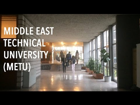 MIddle East Technical University (METU), Ankara