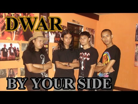 DWAR(Shillong) - By Your Side