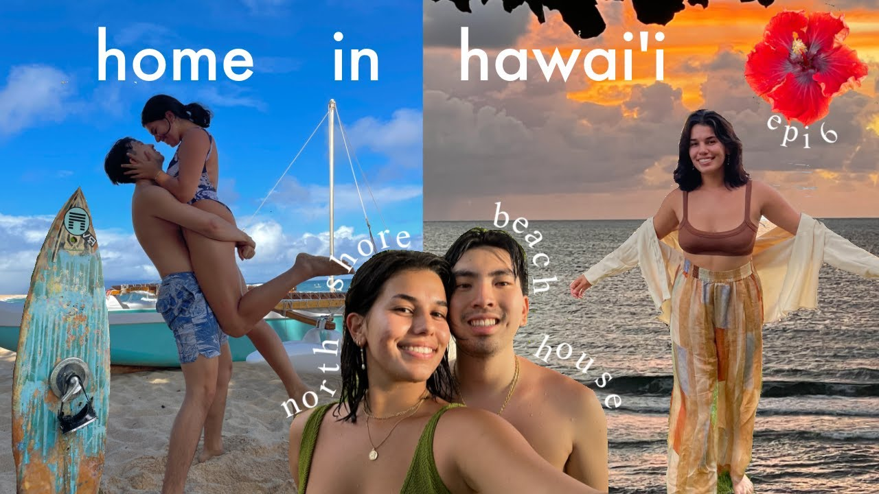 Home in Hawaii ep. 6: I rented a beach house with my boyfriend