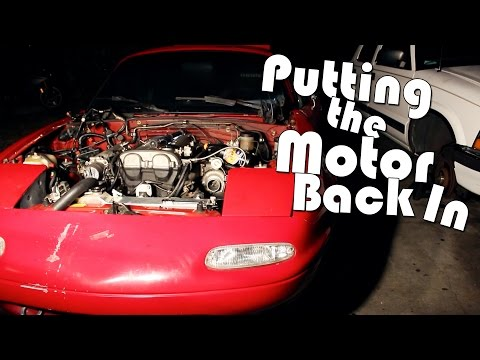 THE MIATA BUILD | PART 4 | Putting the Motor Back In
