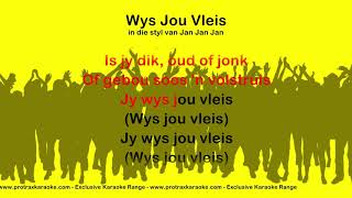 Wys Jou Vleis - ProTrax Karaoke Demo