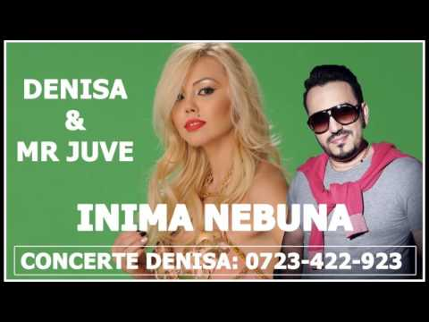 Denisa și Mr Juve -Inimă Nebună (Melodie 2016)