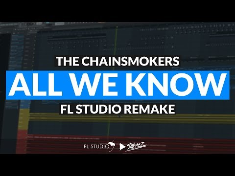 The Chainsmokers - All We Know ft. Phoebe Ryan (Instrumental/FL Studio Remake)