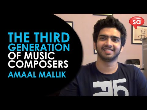 The third generation of music composers: Amaal Mallik