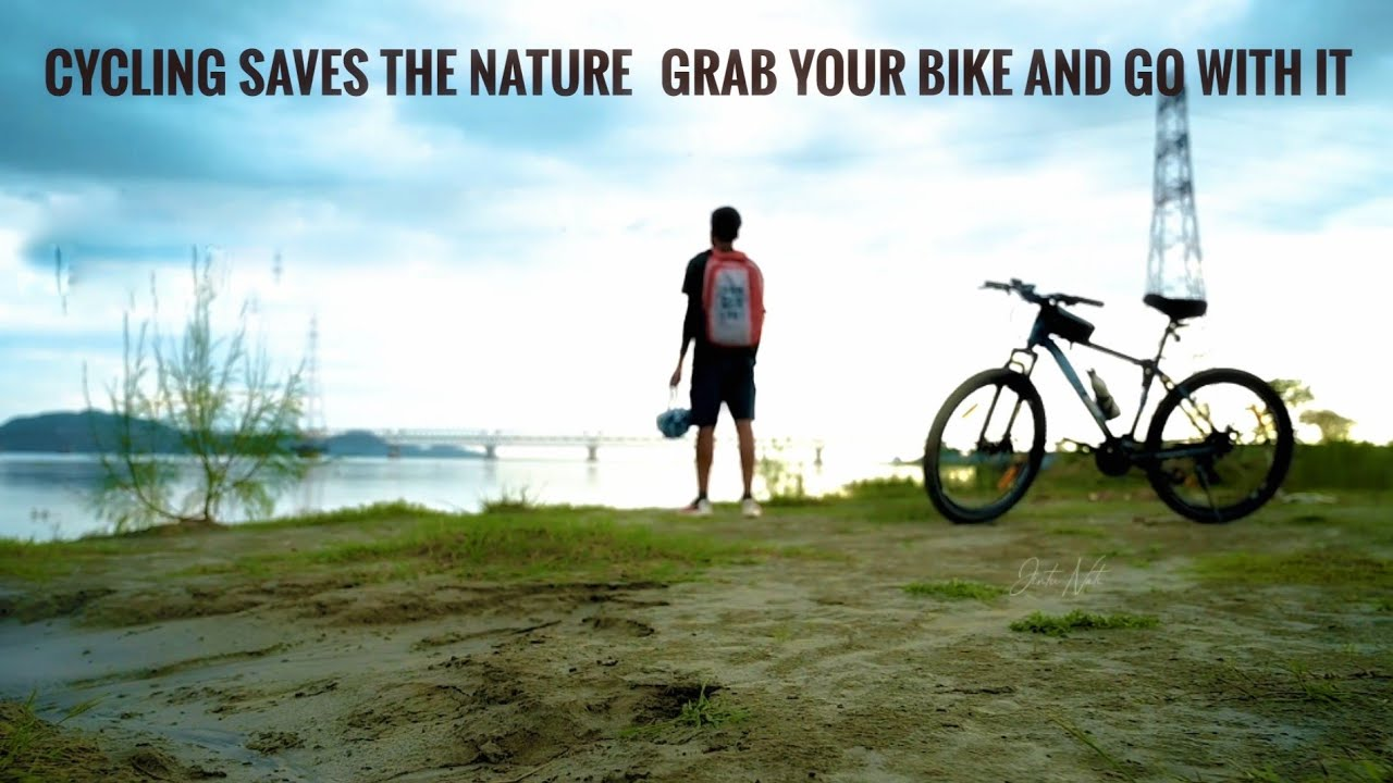 Nature Make Me Alive ~Cycle ride