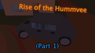 Roblox Apocalypse Rising - Rise of the Humvee (Part 1)
