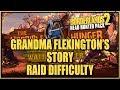 Borderlands 2: Grandma Flexington's Story Part 2 RAID Difficulty (NEW Headhunter 2 DLC)