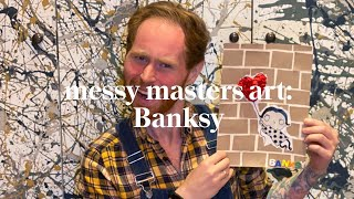 Banksy | Messy Masters Art Class | Learn at home with Maggie & Rose
