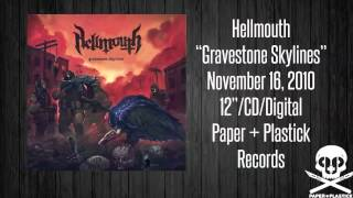 "Hellmouth - ""Gravestone Skylines"" - Amen, Assholes"