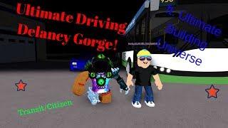 Roblox Ultimate Driving Delancy Gorge! | Citizen / Transit | ft. UBU