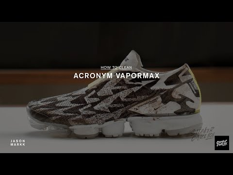 SNEAKER CARE 101: HOW-TO CLEAN NIKE X ACRONYM VAPORMAX