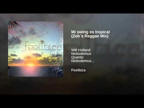 Mi swing es tropical (Zeb´s Reggae Mix)