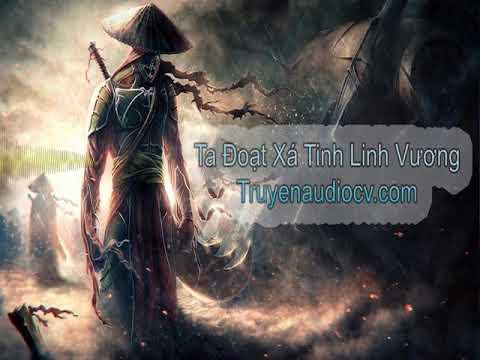 Ta Đoạt Xá Tinh Linh Vương Chương 1 đến 5 TRUYENAUDIOCV.COM