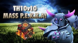 MASS PEKKA ATTACK TH10 | 3 STAR WAR ATTACK STRATEGY |  OVERPOWERED | clash of clans |