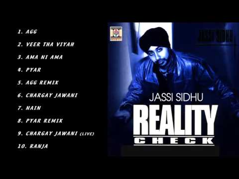 REALITY CHECK - JASSI SIDHU - FULL SONGS JUKEBOX