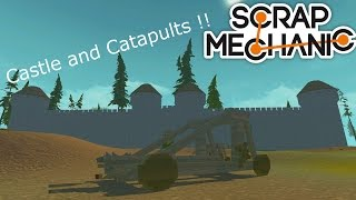 Scrap Mechanic Medieval Castle in build and Special - Catapults