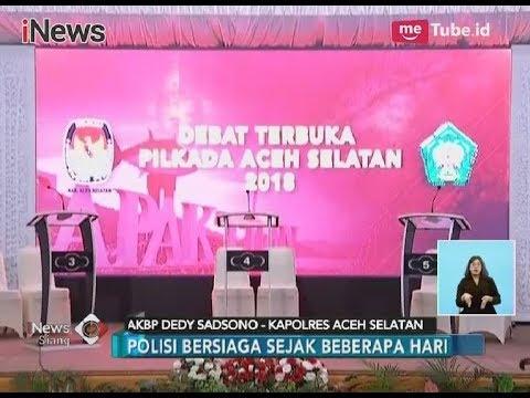Inilah Persiapan Debat Pilkada Aceh Selatan 2018 Yang Diikuti Tujuh Cabup  - INews Siang 11/04